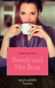 Beauty And Her Boss (Mills & Boon True Love) (Once Upon a Fairytale, Book 1)