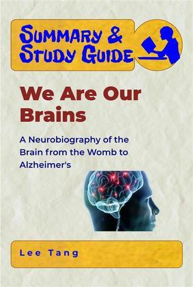 Summary & Study Guide - We Are Our Brains