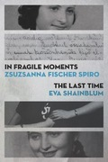 In Fragile Moments / The Last Time