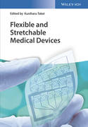 Flexible and Stretchable Medical Devices