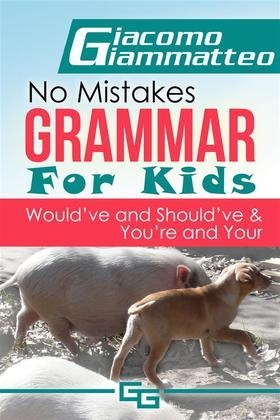 No Mistakes Grammar for Kids, Volume IV