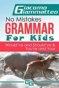 No Mistakes Grammar for Kids, Volume IV