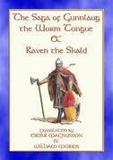 THE SAGA OF GUNNLAUG THE WORM-TONGUE AND RAVEN THE SKALD - A Norse/Viking Saga