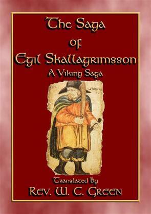 THE SAGA of EGIL SKALLAGRIMSSON - A Viking / Norse Saga