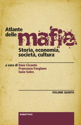 Atlante delle mafie (vol. V)