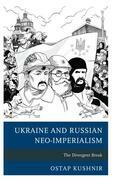 Ukraine and Russian Neo-Imperialism
