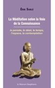 La Méditation selon la Voie de la Connaissance