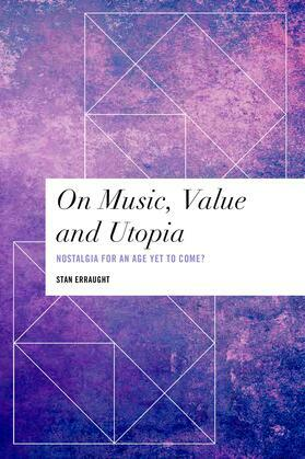 On Music, Value and Utopia