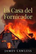 La Casa Del Fornicador