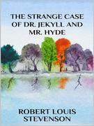 The strange case of Dr. Jekyll