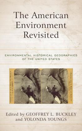 The American Environment Revisited