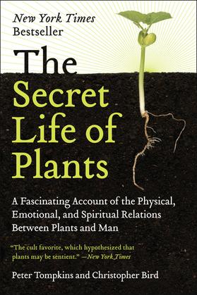 The Secret Life of Plants