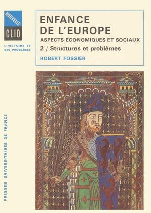 Enfance de l'Europe. Aspects économiques et sociaux. Tome 2