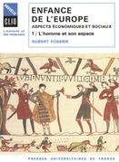 Enfance de l'Europe. Aspects économiques et sociaux. Tome 1