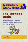 Summary & Study Guide - The Teenage Brain