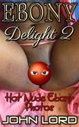 Ebony Delight 2