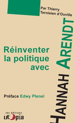 Réinventer la politique avec Hanna Arendt