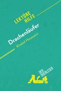 Drachenläufer von Kahled Housseini (Lektürehilfe)