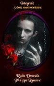 Radu Dracula : l'Intégrale
