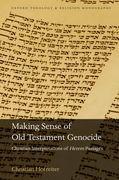 Making Sense of Old Testament Genocide