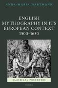 English Mythography in its European Context, 1500-1650