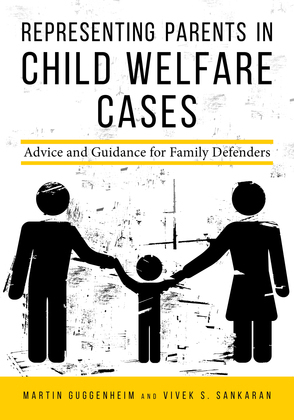 Representing Parents in Child Welfare Cases