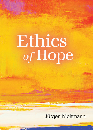 Ethics of Hope