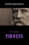 George MacDonald: The Complete Novels