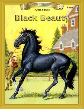 Black Beauty: Classic Literature Easy to Read