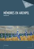 Mémoires en archipel
