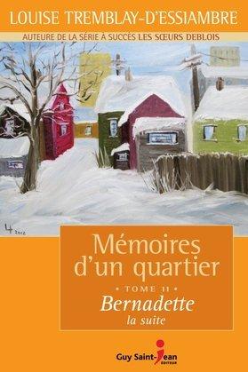 Bernadette, la suite