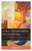 Jesus, Transcendence, and Generosity
