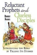 Reluctant Prophets and Clueless Disciples - eBook [ePub]