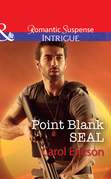 Point Blank Seal (Mills & Boon Intrigue) (Red, White and Built, Book 4)