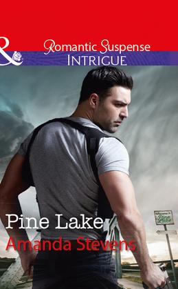 Pine Lake (Mills & Boon Intrigue)