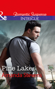 Pine Lake (Mills & Boon Intrigue)