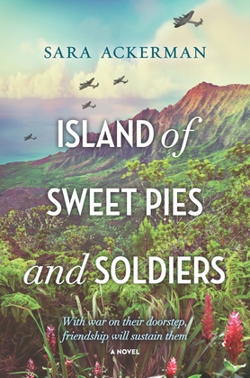 Island Of Sweet Pies And Soldiers: A powerful story of loss and love