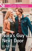 Nora's Guy Next Door (Mills & Boon Superromance) (The Lowery Women, Book 2)