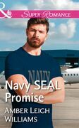 Navy Seal Promise (Mills & Boon Superromance) (Fairhope, Alabama, Book 5)