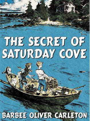 The Secret of Saturday Cove