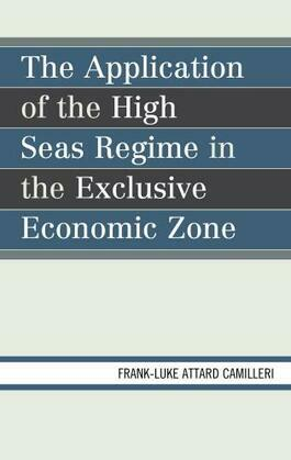 The Application of the High Seas Regime in the Exclusive Economic Zone