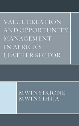 Value Creation and Opportunity Management in Africa's Leather Sector