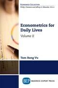 Econometrics for Daily Lives, Volume II