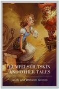Rumpelstiltskin and Other Tales