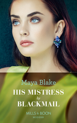 His Mistress By Blackmail (Mills & Boon Modern)