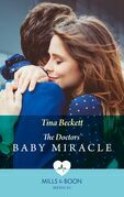 The Doctors' Baby Miracle (Mills & Boon Medical)