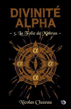 La Folie de Mithras