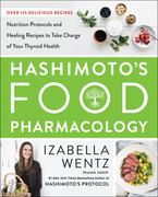 Hashimoto's Food Pharmacology
