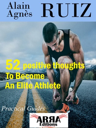 52 positive thoughts To Become An Elite Athlete