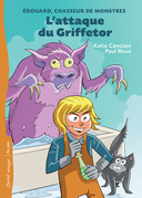 L'attaque du Griffetor